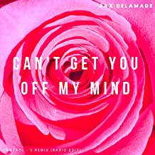 Can't Get You Off My Mind (Control - S Radio Edit)