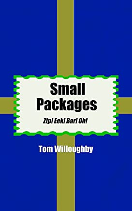 Small Packages: Zip! Eek! Rar! Oh! (English Edition)