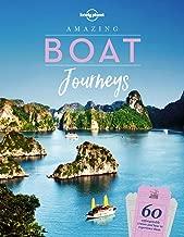 Amazing Boat Journeys (Lonely Planet)
