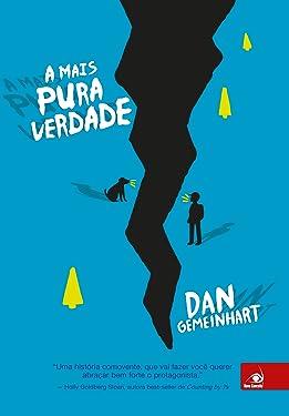A mais pura verdade (Portuguese Edition)
