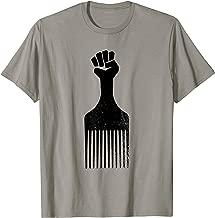 Afro Hair Pick Raised Fist T-Shirt Black History Shirt