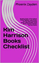 Kim Harrison Books Checklist: Reading Order of The hollows Series, Madison Avery Series, The Peri Reed Chronicles Series, Hallow graphic novel  Series and List of All Kim Harrison Books
