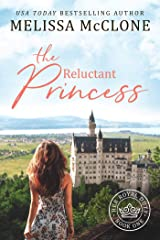 The Reluctant Princess (Her Royal Duty Book 1) Kindle Edition