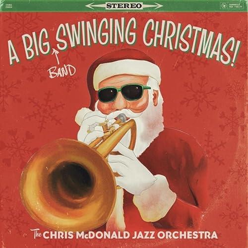 A Big (Band) Swinging Christmas!
