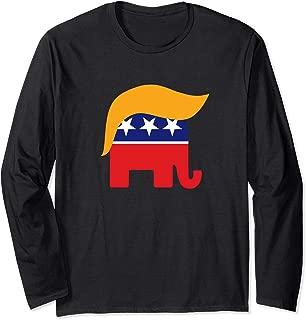 President Donald Trump GOP Republican Elephant Hair Long Sleeve T-Shirt