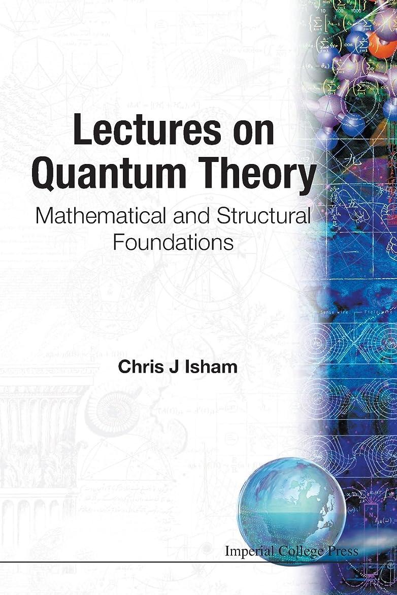乱闘アーティファクト付録Lectures on Quantum Theory: Mathematical and Structural Foundations