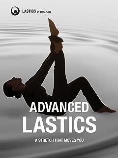 ADVANCED LASTICS: A Stretch That Moves You