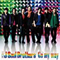 Go my way/三代目J SOUL BROTHERS from EXILE TRIBE