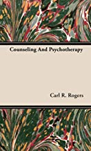 Best counseling and psychotherapy carl rogers Reviews