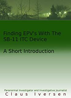 Finding EVP's With The SB-11 ITC Device: A Short Introduction