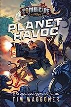Planet Havoc: A Zombicide Invader Novel