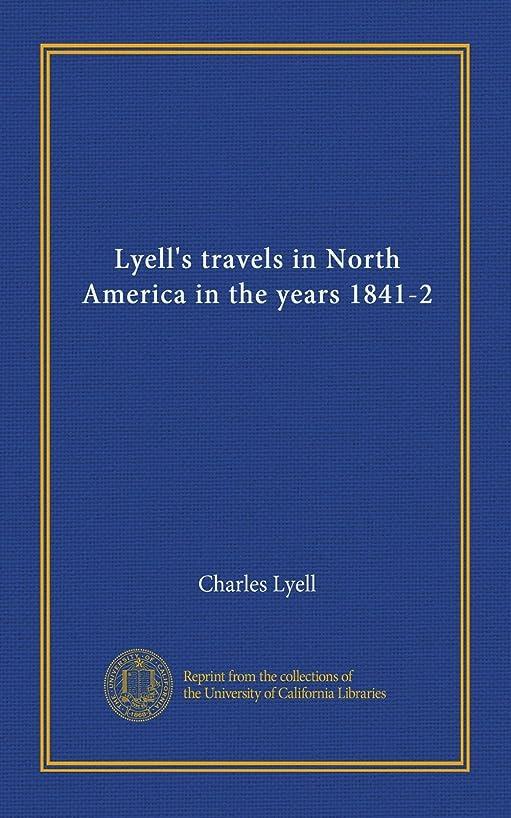 電話に出るからに変化する解体するLyell's travels in North America in the years 1841-2