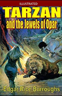 Tarzan and the Jewels of Opar Illustrated