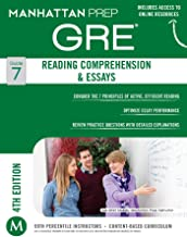 GRE Reading Comprehension & Essays (Manhattan Prep GRE Strategy Guides Book 7)