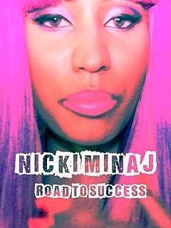 Nicki Minaj - Road To Success