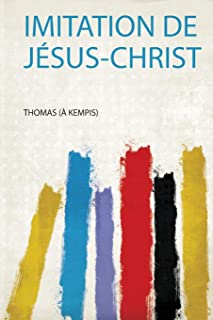 Imitation De Jésus-Christ