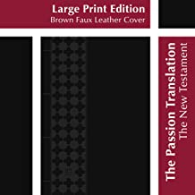 The Passion Translation New Testament, Black, Large Print (Faux Leather) – In-Depth Bible with Psalms, Proverbs, and Song of Songs, Makes a Great Gift for Confirmation, Holidays, and More