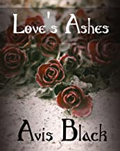 Love's Ashes (English Edition)