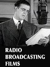 Radio Broadcast Films