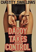 Daddy Takes Control: A Special Taboo Treat