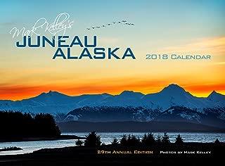 Mark Kelley's Juneau, Alaska 2018 Wall Calendar