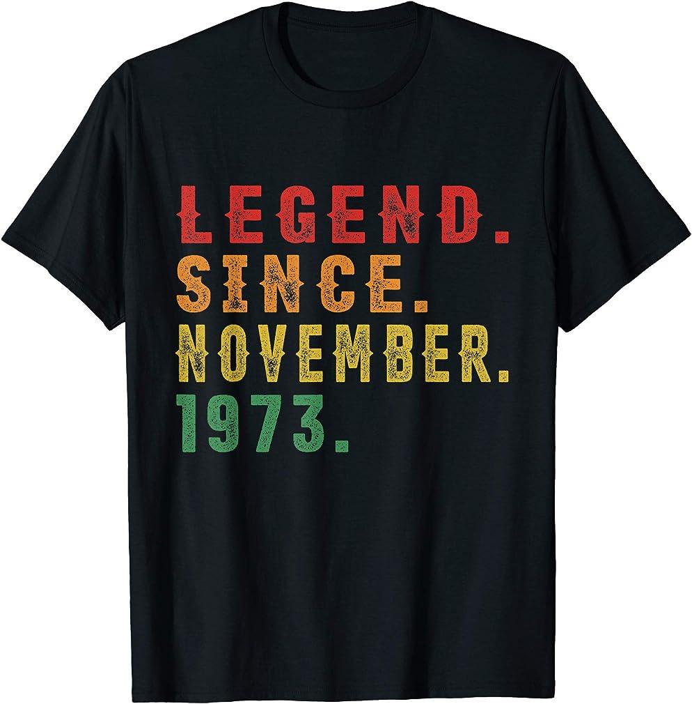 46th Birthday Gifts Vintage Retro Legend Since November 1973 T-shirt
