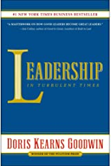 Leadership: In Turbulent Times Kindle Edition