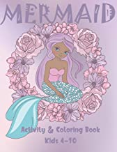 Mermaid  Activity and Coloring Book Kids 4-10: Cute Coloring, Dot to Dot, and Word Search Puzzles Provide Hours of Fun For Young Children
