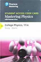 Mastering Physics with Pearson eText -- Standalone Access Card -- for College Physics (11th Edition)
