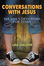 Conversations With Jesus – 365 Daily Devotions for Teens