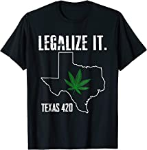 legalize texas shirt