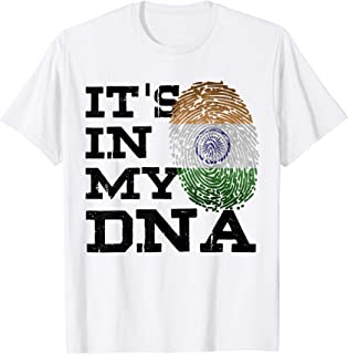 It's In My DNA Indian Shirt National Tiranga India Flag Gift