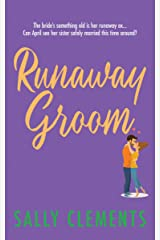 Runaway Groom (The Logan Series Book 1) Kindle Edition
