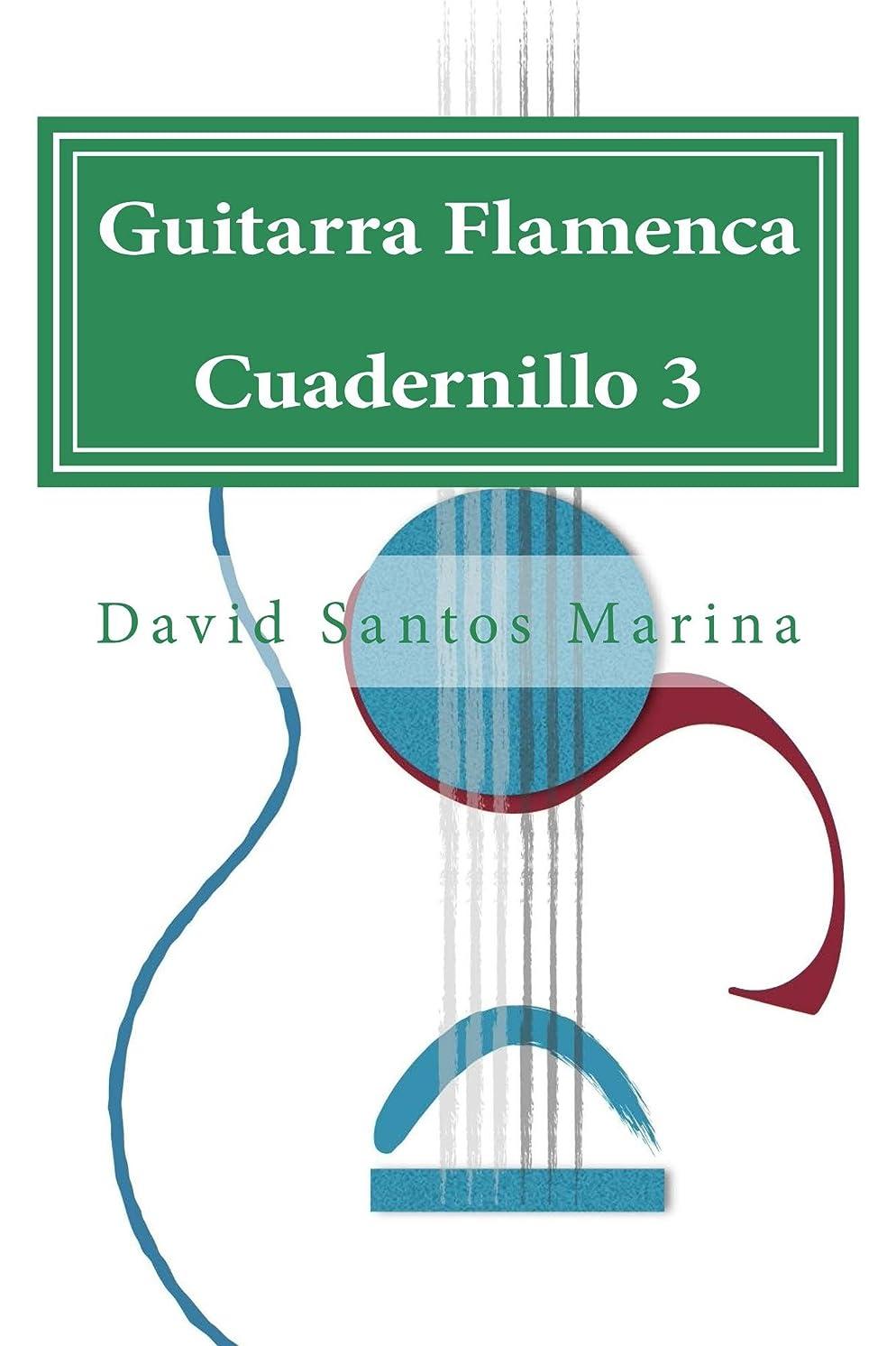 ブラインドでも資本Guitarra Flamenca Cuadernillo 3: Aprendiendo a tocar por Farrucas (Spanish Edition)