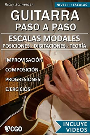 Escalas Modales - Guitarra Paso a Paso - con Videos HD: Posiciones, Digitaciones,