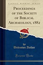 Best proceedings of the society of biblical archaeology Reviews