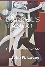Gardel's Tango: The Day You Love Me