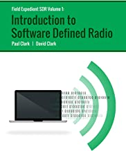 Field Expedient SDR: Introduction to Software Defined Radio