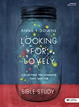 Looking for Lovely - Bible Study Book: Collecting the Moments that Matter