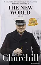 The New World (A History of the English-Speaking Peoples Book 2) (English Edition)