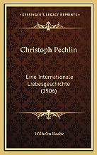 Christoph Pechlin: Eine Internationale Liebesgeschichte (1906)