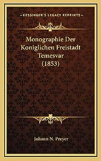 Monographie Der Koniglichen Freistadt Temesvar (1853)