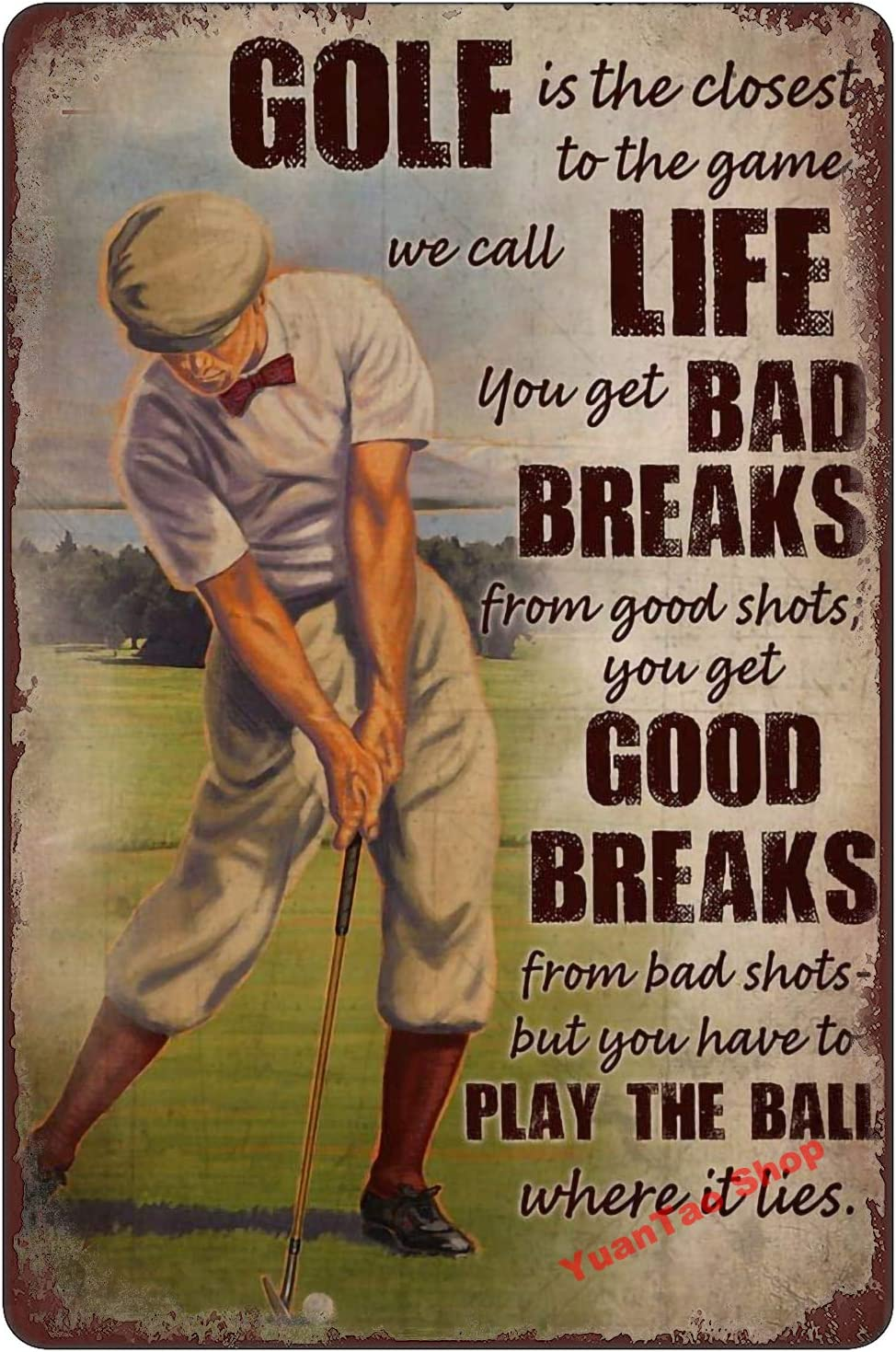 YuanTao Playing Golf is My Life Funny Tin Sign Bar Pub Diner Cafe Wall Decor Home Decor Art Poster Retro Vintage 8x12 Inches