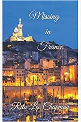 Missing in France (Anna Davies Mystery Series Book 4) Kindle Edition