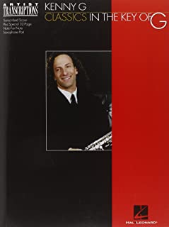 Kenny G - Classics in the Key of G: Soprano and Tenor Saxophone