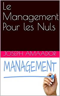 Le Management Pour les Nuls (French Edition)