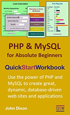 PHP and MySQL for Absolute Beginners Quick Start Workbook