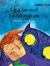 "Ugglan och herdepojken: Swedish Edition of ""The Owl and the Shepherd Boy"""