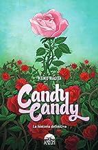 Candy candy la historia definitiva