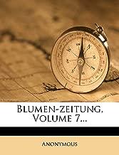 Blumen-Zeitung, Volume 7...